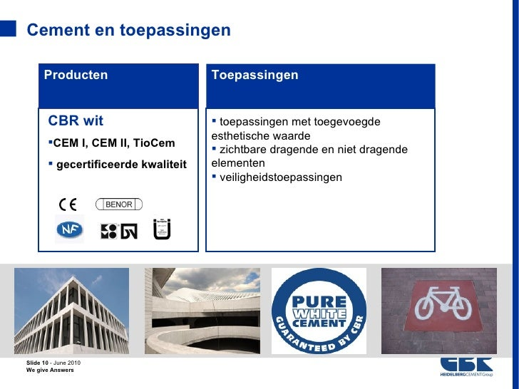 Cement en toepassingen      Producten                      Toepassingen       CBR wit                        toepassingen...