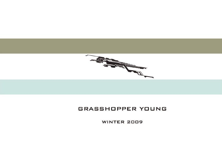 GRASSHOPPER YOUNG WINTER 2009 COLLECTION
