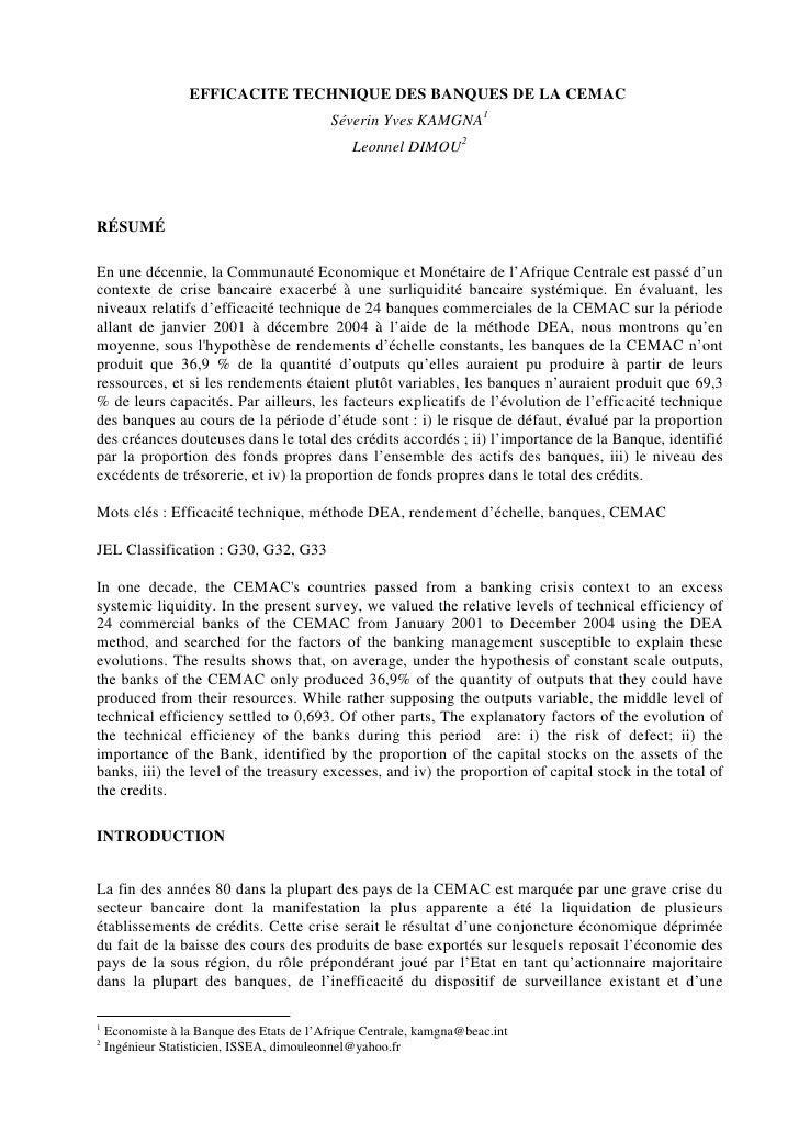 EFFICACITE TECHNIQUE DES BANQUES DE LA CEMAC                                            Séverin Yves KAMGNA1              ...