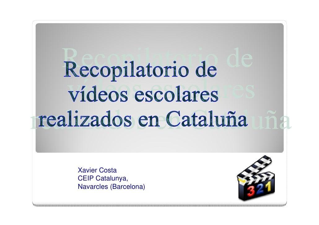Xavier Costa CEIP Catalunya, Navarcles (Barcelona)