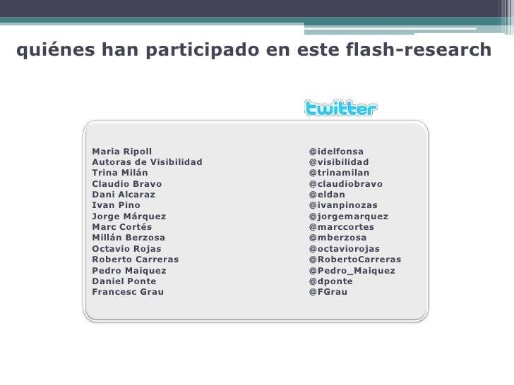 quiénes han participado en este flash-research            Maria Ripoll             @idelfonsa        Autoras de Visibilida...
