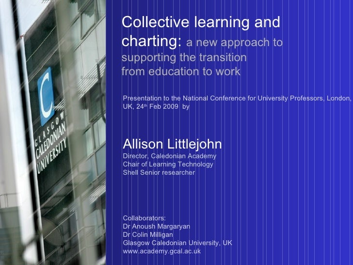 Collective learning and charting:   a new approach to supporting the transition  from education to work Presentation to th...