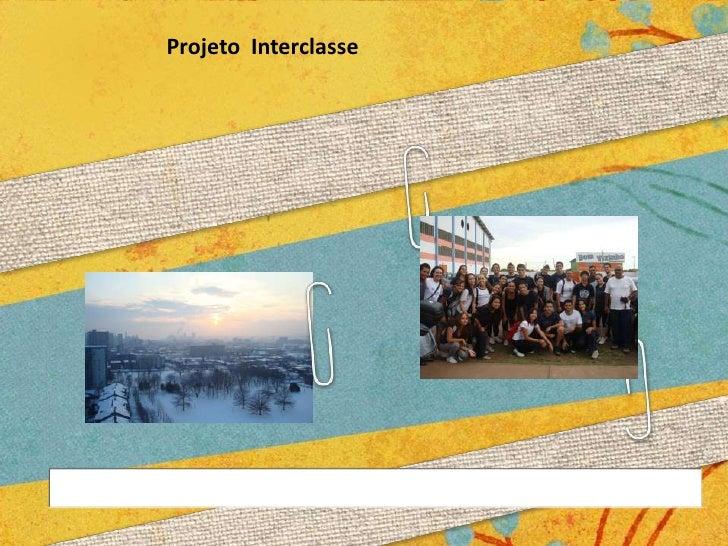 Projeto  Interclasse<br />