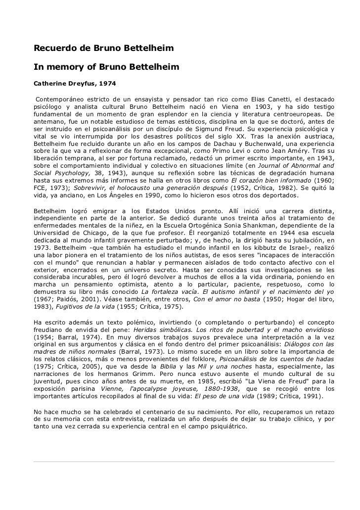 Recuerdo de Bruno Bettelheim  In memory of Bruno Bettelheim Catherine Dreyfus, 1974   Contemporáneo estricto de un ensayis...