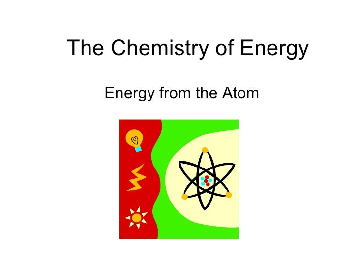 Energy From The Atom