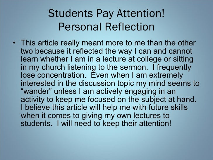 a personal reflection on giving a presentation in a college class Student self assessment and reflection  they give students an opportunity to share with their growth as a learner with their parents find out more about student.