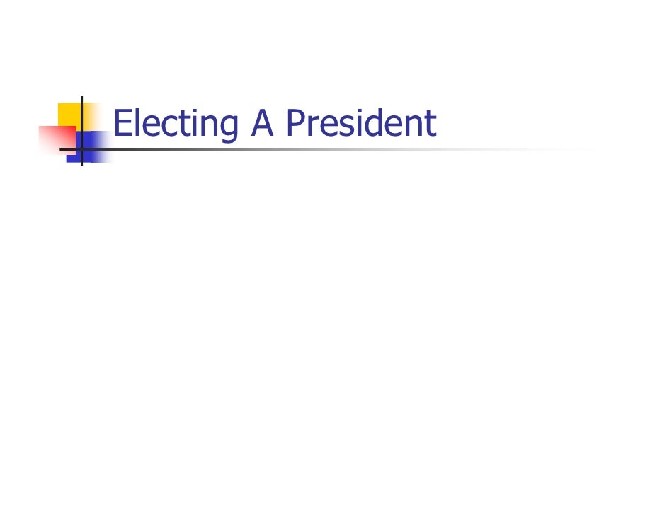 Electing A President