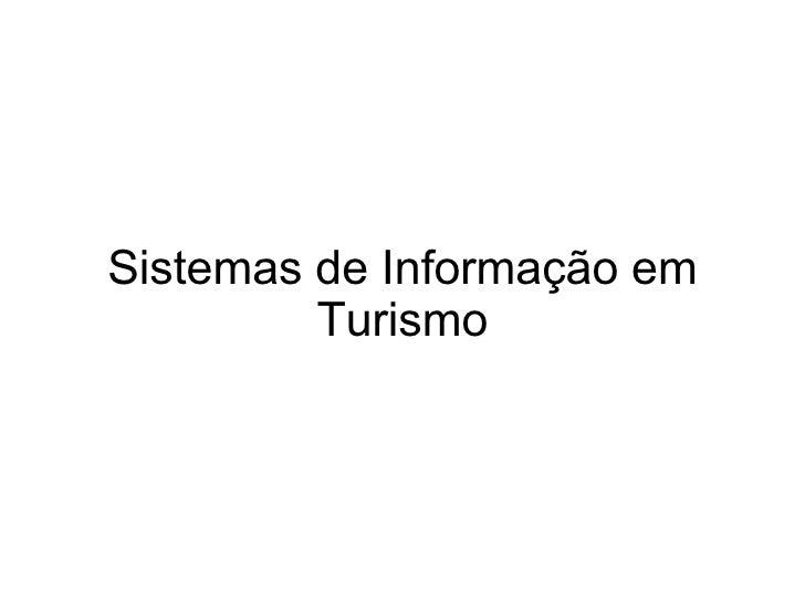 Sistemas de Informação em Turismo