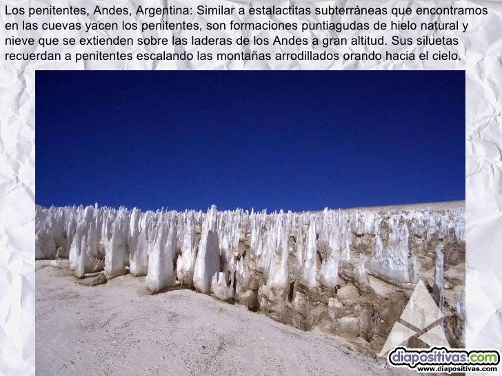 Los penitentes, Andes, Argentina: Similar a estalactitas subterráneas que encontramos en las cuevas yacen los penitentes, ...