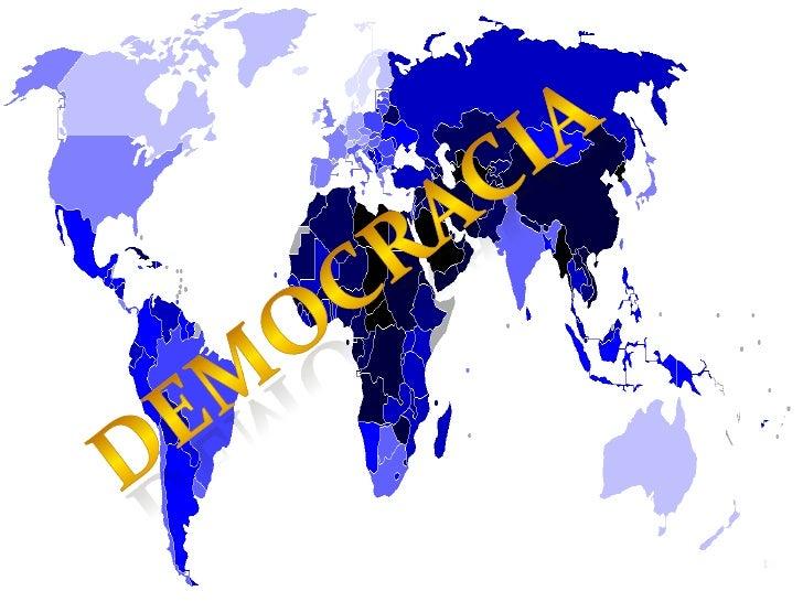 1<br />DEMOCRACIA<br />