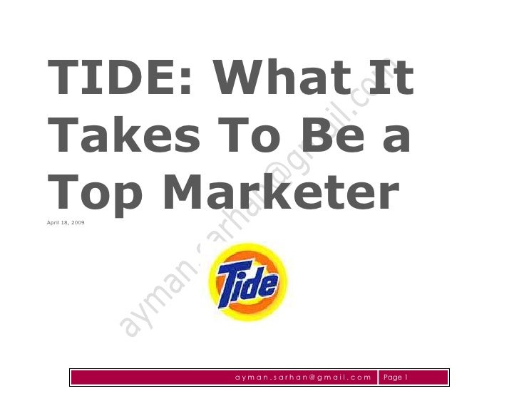 TIDE: What It Takes To Be a Top Marketer April 18, 2009                      ayman.sarhan@gmail.com   Page 1