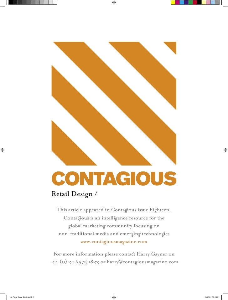 Retail Design /   This article appeared in Contagous issue Eighteen.     Contagous is an intelligence resource for the    ...