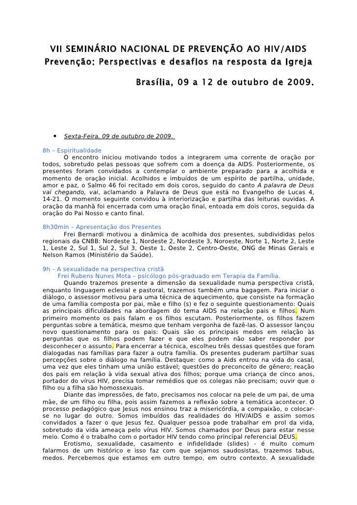 VII SEMINÁRIO NACIONAL DE PREVENÇÃO AO HIV/AIDS Prevenção: Perspectivas e desafios na resposta da Igreja                  ...