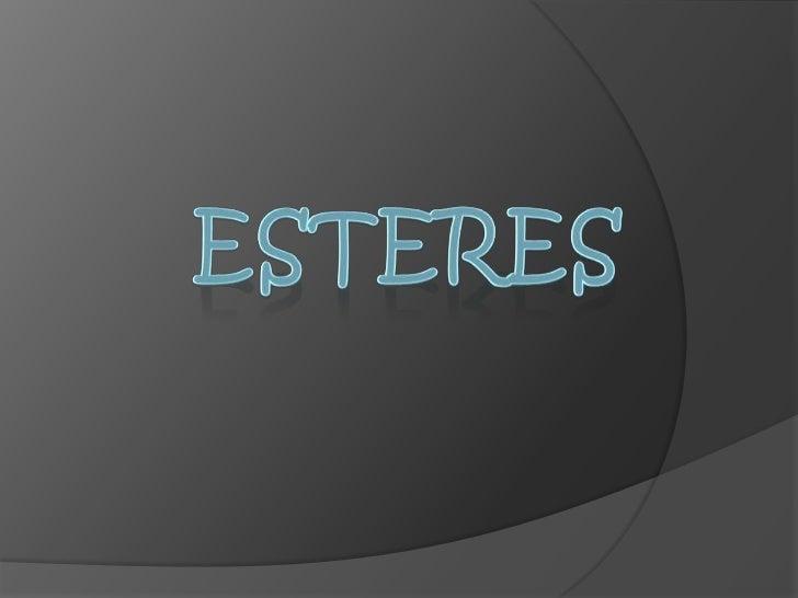 Esteres<br />