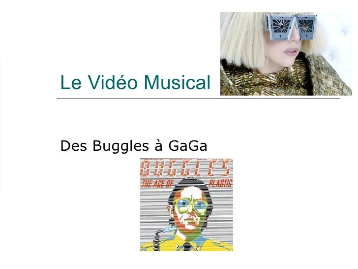 Le Vidéo Musical Des Buggles à GaGa