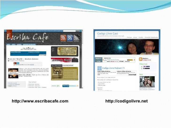 http://codigolivre.net http://www.escribacafe.com