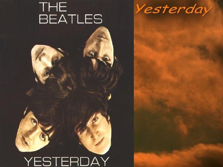 yesterday (The beatles) Slide 1