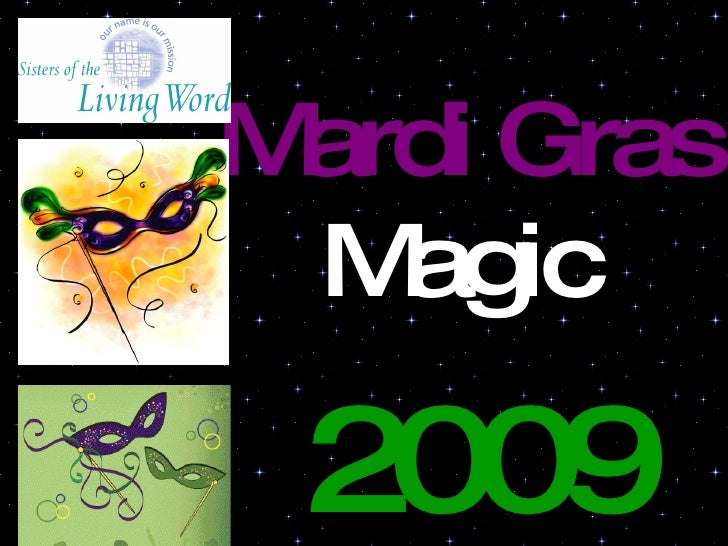 Mardi Gras  Magic   2009