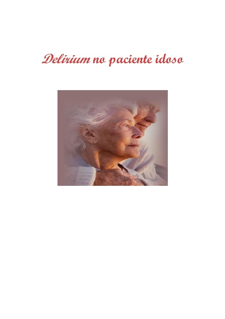 Delirium no paciente idoso