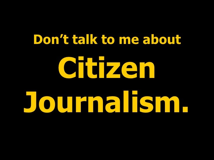 User generated content and citizen journalism Slide 2