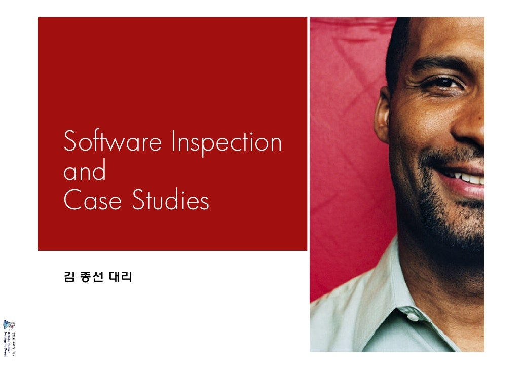 Software Inspection and Case Studies 김종선