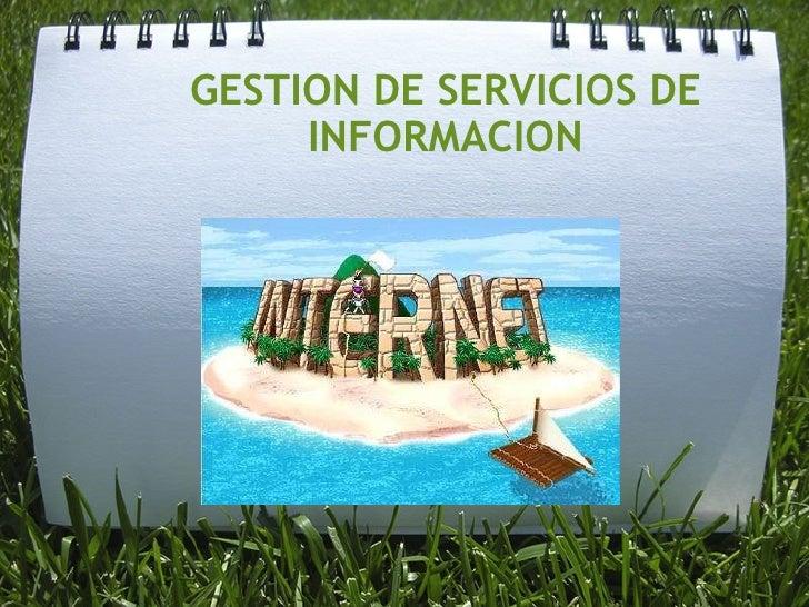 GESTION DE SERVICIOS DE INFORMACION