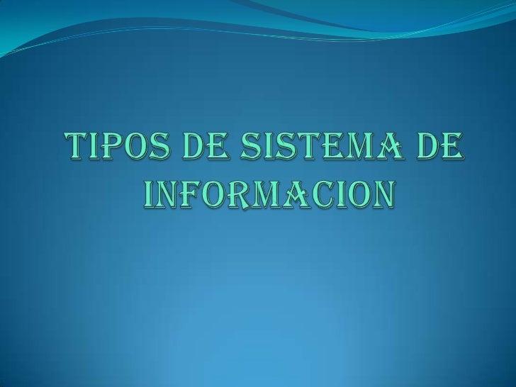 Introducción:   Un sistema de información es un conjunto de  elementos que interactúan entre sí con el fin de  apoyar las...