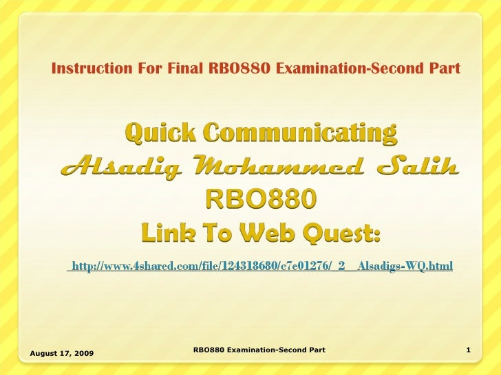 Instruction For Final RBO880 Examination-Second Part August 17, 2009 RBO880 Examination-Second Part