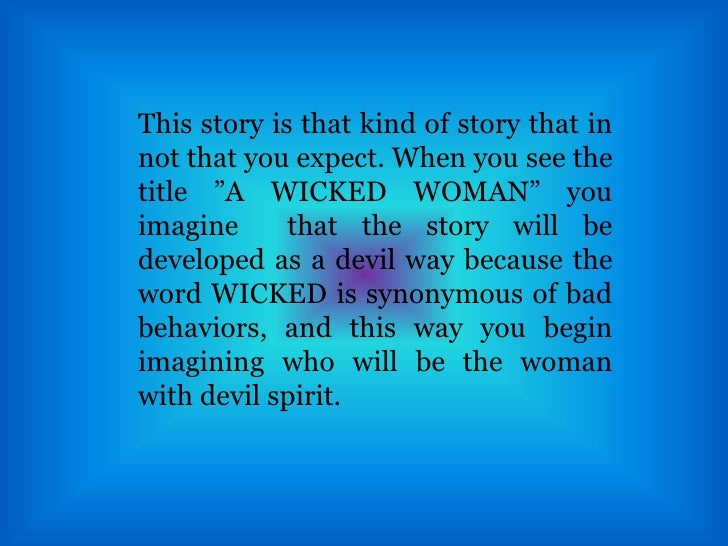 "jack london's ""a wicked woman"" Books by jack london  a wicked woman (curtain raiser) -- the birth  a collection of jack london's most profound and moving allegorical tales the."