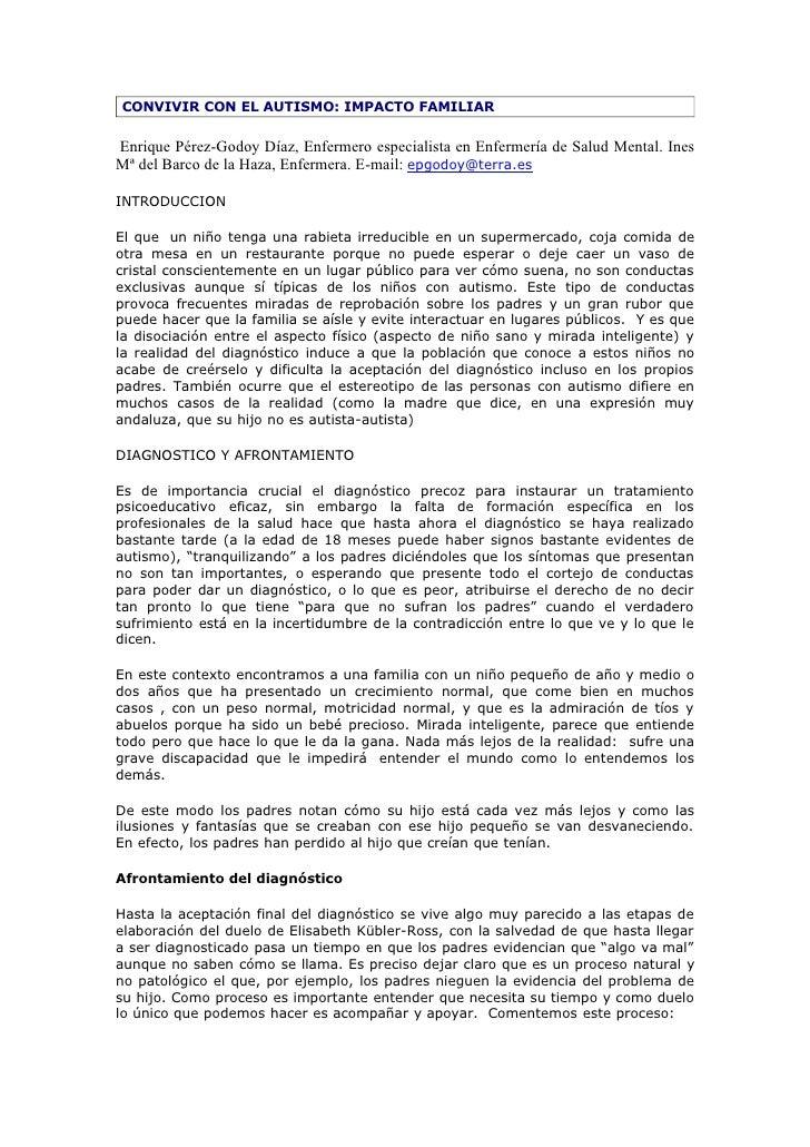 CONVIVIR CON EL AUTISMO: IMPACTO FAMILIAR  Enrique Pérez-Godoy Díaz, Enfermero especialista en Enfermería de Salud Mental....