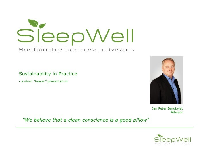 Sustainability in Practice - a short teaser presentation                                                              Jan ...