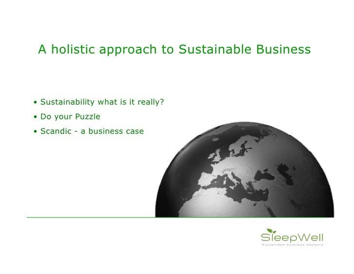 Sleepwell Sustainable Business  Slide 2