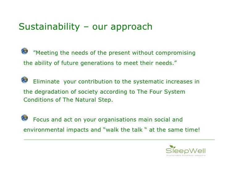 Sleepwell Sustainable Business  Slide 3