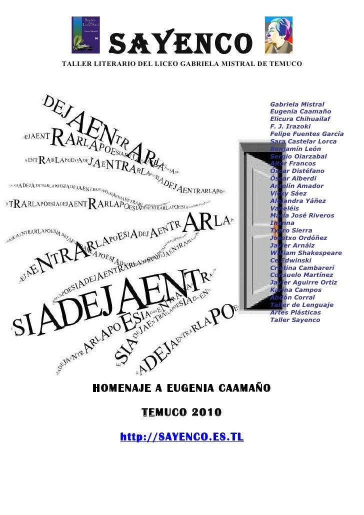 SAYENCO TALLER LITERARIO DEL LICEO GABRIELA MISTRAL DE TEMUCO                                                  Gabriela Mi...