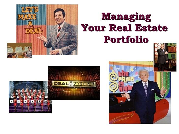 Managing Your Real Estate  Portfolio