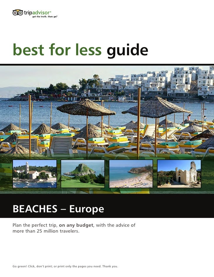 best for less guide     BEACHES – Europe Plan the perfect trip, on any budget, with the advice of more than 25 million tra...