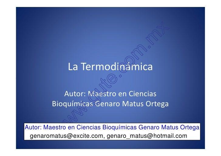 x                                         . m                                   o m               La Termodinámica        ...