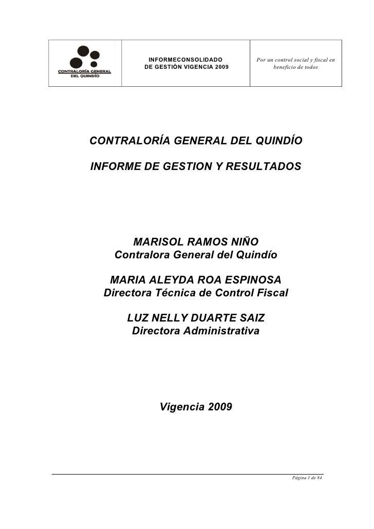 INFORMECONSOLIDADO        Por un control social y fiscal en          DE GESTIÓN VIGENCIA 2009         beneficio de todos  ...