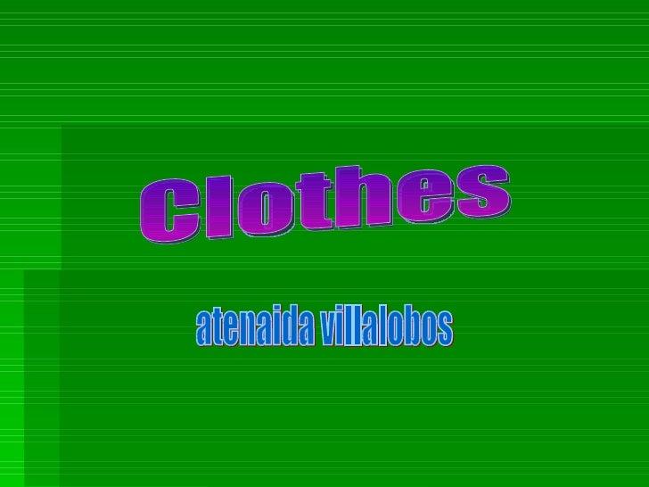 Clothes atenaida villalobos