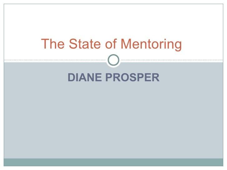 DIANE PROSPER The State of Mentoring