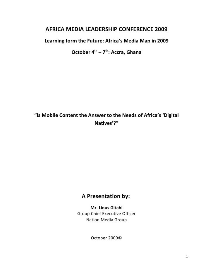 AFRICA MEDIA LEADERSHIP CONFERENCE 2009     Learning form the Future: Africa's Media Map in 2009                  October ...