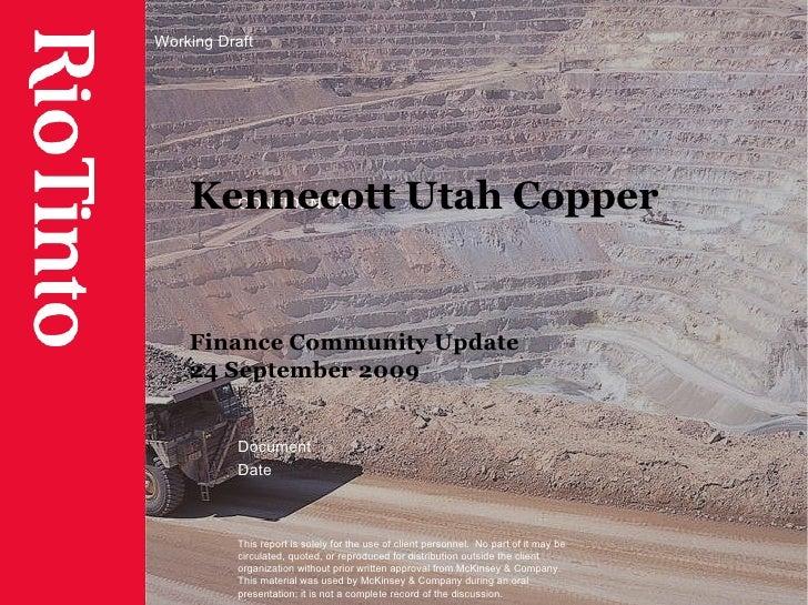 Kennecott Utah Copper Finance Community Update 24 September 2009