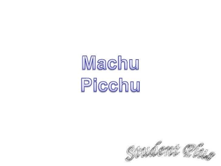 Machu<br />Picchu<br />
