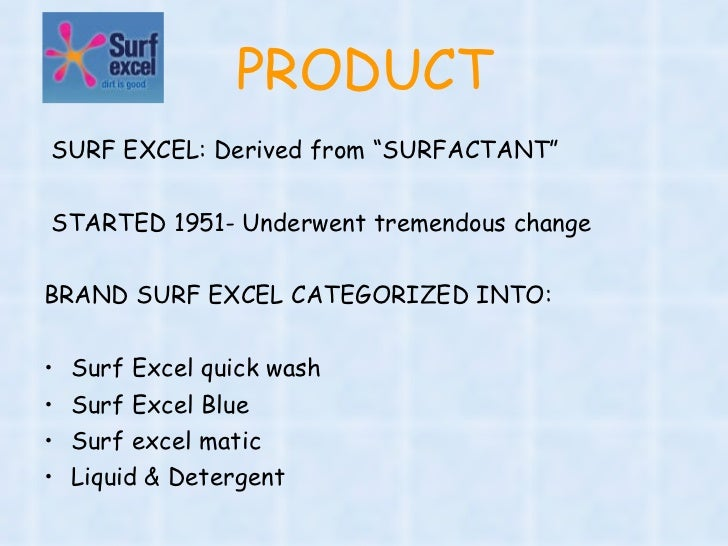 promotion mix of surf excel Price the pricing strategy for surf excel have always been in accordance with  its competitors  10 promotion 1 st national detergent.