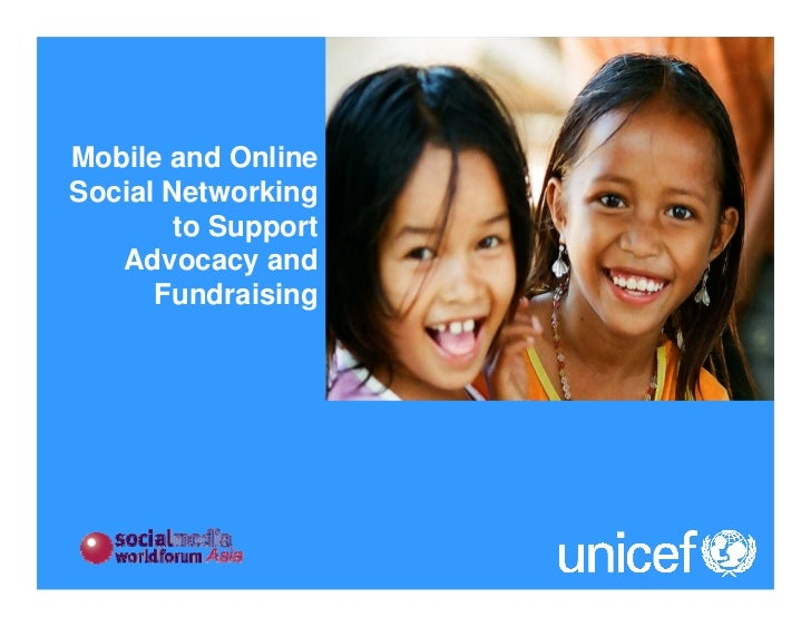 Mobile and Online Social Networking         to Support    Advocacy and       Fundraising