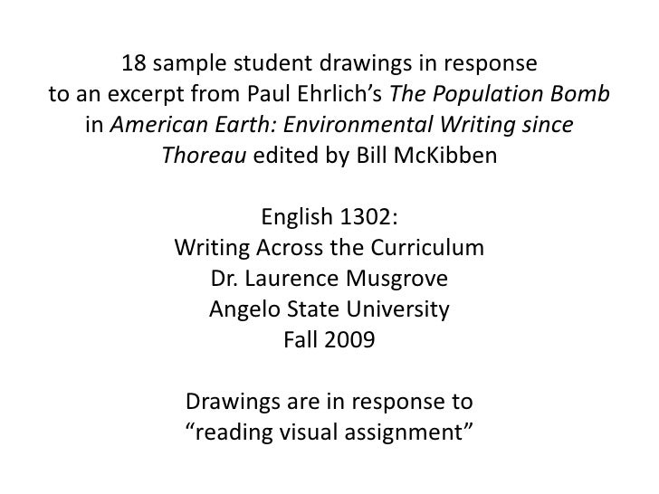 18 sample student drawings in response <br />to an excerpt from Paul Ehrlich's The Population Bomb in American Earth: Envi...
