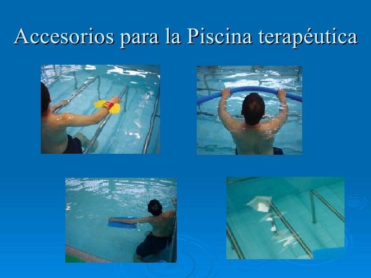 Piscina terape tica for Accesorios de piscina