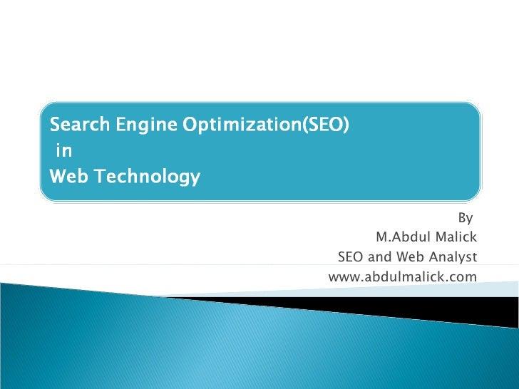 By  M.Abdul Malick SEO and Web Analyst www.abdulmalick.com