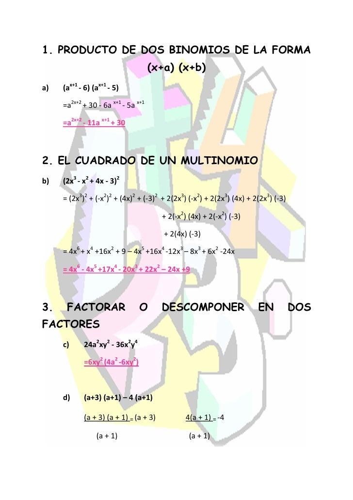 1. PRODUCTO DE DOS BINOMIOS DE LA FORMA                                      (x+a) (x+b) a)   (ax+1 - 6) (ax+1 - 5)       ...