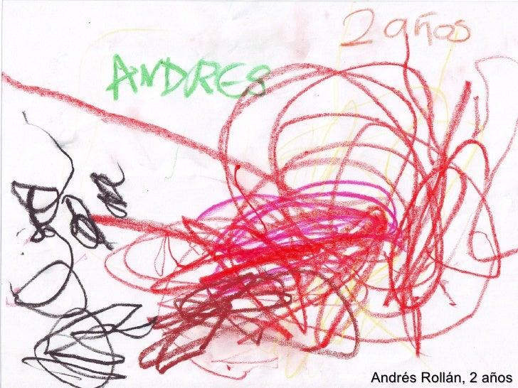 Andrés Rollán, 2 años